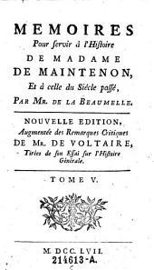 Memoires pour servir a l'histoire de Madame de Maintenon, et a celle du siecle passe: 5, Volume1