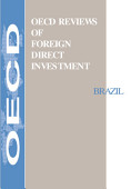 Oecd Reviews Of Foreign Direct Investment Brazil 1998
