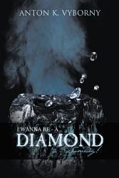 I Wanna Be A Diamond Someday  Book PDF
