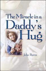 Miracle In A Daddy S Hug Gift Book PDF