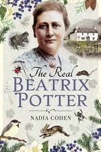 The Real Beatrix Potter PDF
