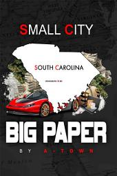 Small City Big Paper