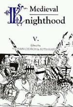 Medieval Knighthood V