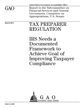 Tax Preparer Regulation: IRS Needs a Documented Framework to Achieve Goal of Improving Taxpayer Compliance