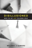Disillusioned - When You Get Lost Following Jesus