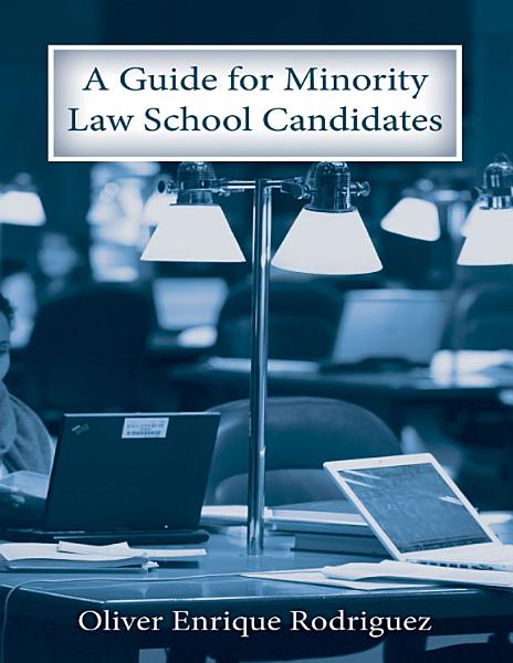 A Guide for Minority Law School Candidates PDF