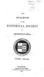 The Bulletin of the Historical Society of Pennsylvania