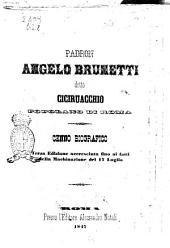 Padron Angelo Brunetti detto Ciciruacchio popolano di Roma cenno biografico