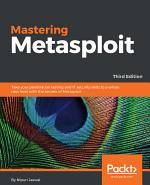 Mastering Metasploit,