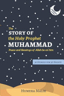 The Story of the Holy Prophet Muhammad