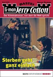 Jerry Cotton - Folge 2945: Sterben geht ganz einfach