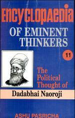 Encyclopaedia Eminent Thinkers (vol. 11 : The Political Thought Of Dadabhai Naoroji)