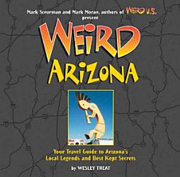 Weird Arizona Book PDF