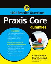 1,001 Praxis Core Practice Questions For Dummies with Online Practice