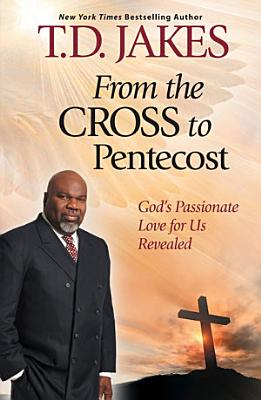 From The Cross to Pentecost PDF