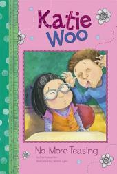 Katie Woo: No More Teasing