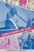 American Women and Flight since 1940 PDF