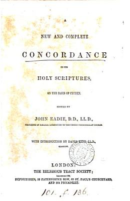 A New and Complete Concordance to the Holy Scriptures PDF