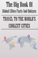 The Big Book Of Global Cities Facts And Quizzes