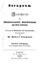 Serapeum: Zeitschrift für Bibliothekwissenschaft, Handschriftenkunde, und ältere Litteratur