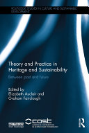 Theory and Practice in Heritage and Sustainability