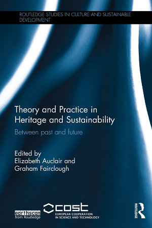 Theory and Practice in Heritage and Sustainability PDF