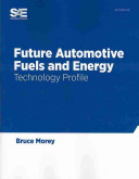 Future Automotive Fuels and Energy