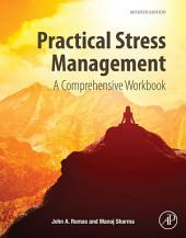 Practical Stress Management: A Comprehensive Workbook, Edition 7