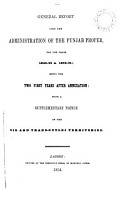 General Report on the Administration of the Punjab Territories  from 1856 57 to 1857 58 Inclusive PDF