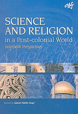 Science and Religion in a Post Colonial World PDF