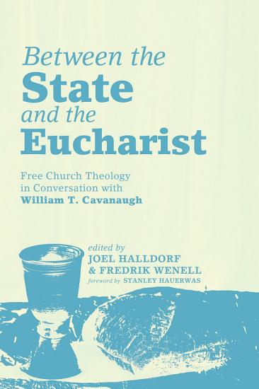 Between the State and the Eucharist PDF