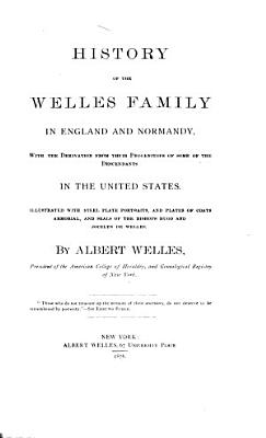 History of the Welles Family in England and Normandy PDF
