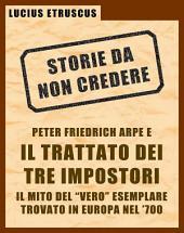 Arpe e il Trattato dei Tre Impostori (Storie da non credere 3)