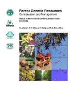 Forest genetic resources conservation and management: status in seven South and Southeast Asian countries