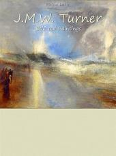 J.M.W. Turner: Selected Paintings (Colour Plates)