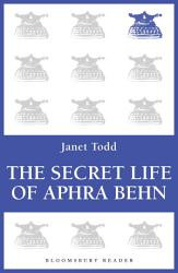 The Secret Life Of Aphra Behn Book PDF