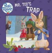 Mr. Tod's Trap