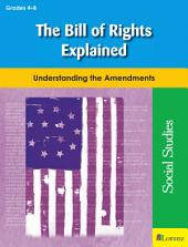 The Bill of Rights Explained: Understanding the Amendments