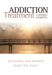 Addiction Treatment: Edition 3