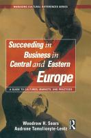 Succeeding in Business in Central and Eastern Europe PDF