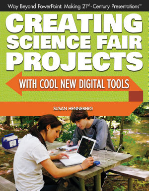 Creating Science Fair Projects with Cool New Digital Tools