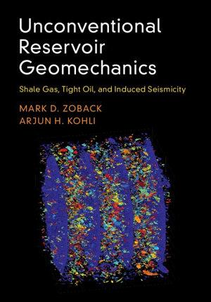 Unconventional Reservoir Geomechanics PDF