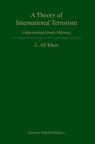 A theory of international terrorism  electronic resource  PDF