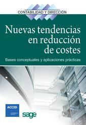 Nuevas tendencias en reducción de costes: Bases conceptuales y aplicaciones prácticas