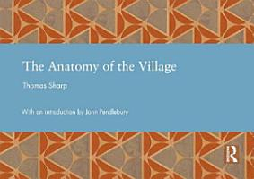 The Anatomy of the Village PDF