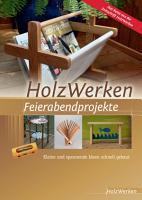 HolzWerken Feierabendprojekte PDF