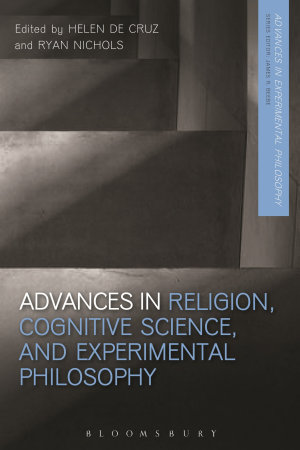 Advances in Religion  Cognitive Science  and Experimental Philosophy PDF