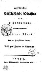 Vermischte Philosophische Schriftendes H. Hemsterhuis: Aus dem Französischen übersetzt. Dritter Theil, Band 3