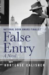 False Entry: A Novel
