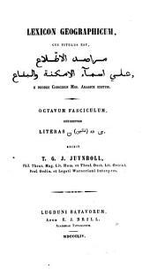 Lexicon geographicum: cui titulus est : Marāṣid al-iṭṭilāʾ ʻalā asmāʾ al-amkinah wa al-biqā, المجلدات 3-4